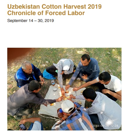 Uzbekistan Cotton Harvest 2019 Chronicle of Forced Labor