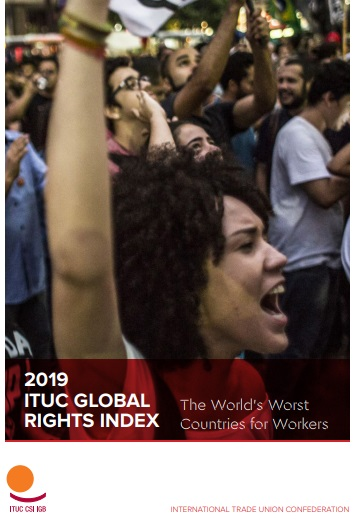 ITUC Global Rights Index 2019 Infographic – Ten Worst Countries in the World for Working People