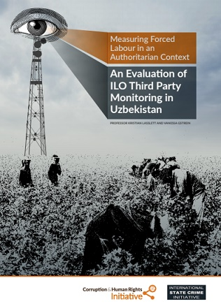 Measuring Forced Labour in an Authoritarian Context – An Evaluation of ILO Third Party Monitoring in Uzbekistan