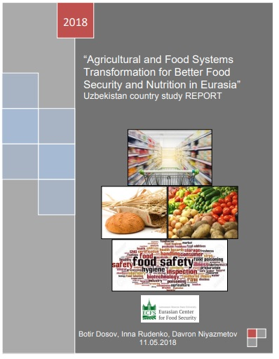"""Agricultural and Food Systems Transformation for Better Food Security and Nutrition in Eurasia"" Uzbekistan country study REPORT"
