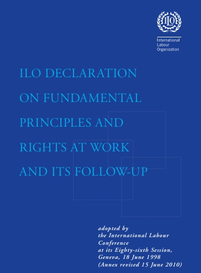 I LO DECLARATION ON FUNDAMENTAL PRINCIPLES AND RIGHTS AT WORK AND ITS FOLLOW-UP
